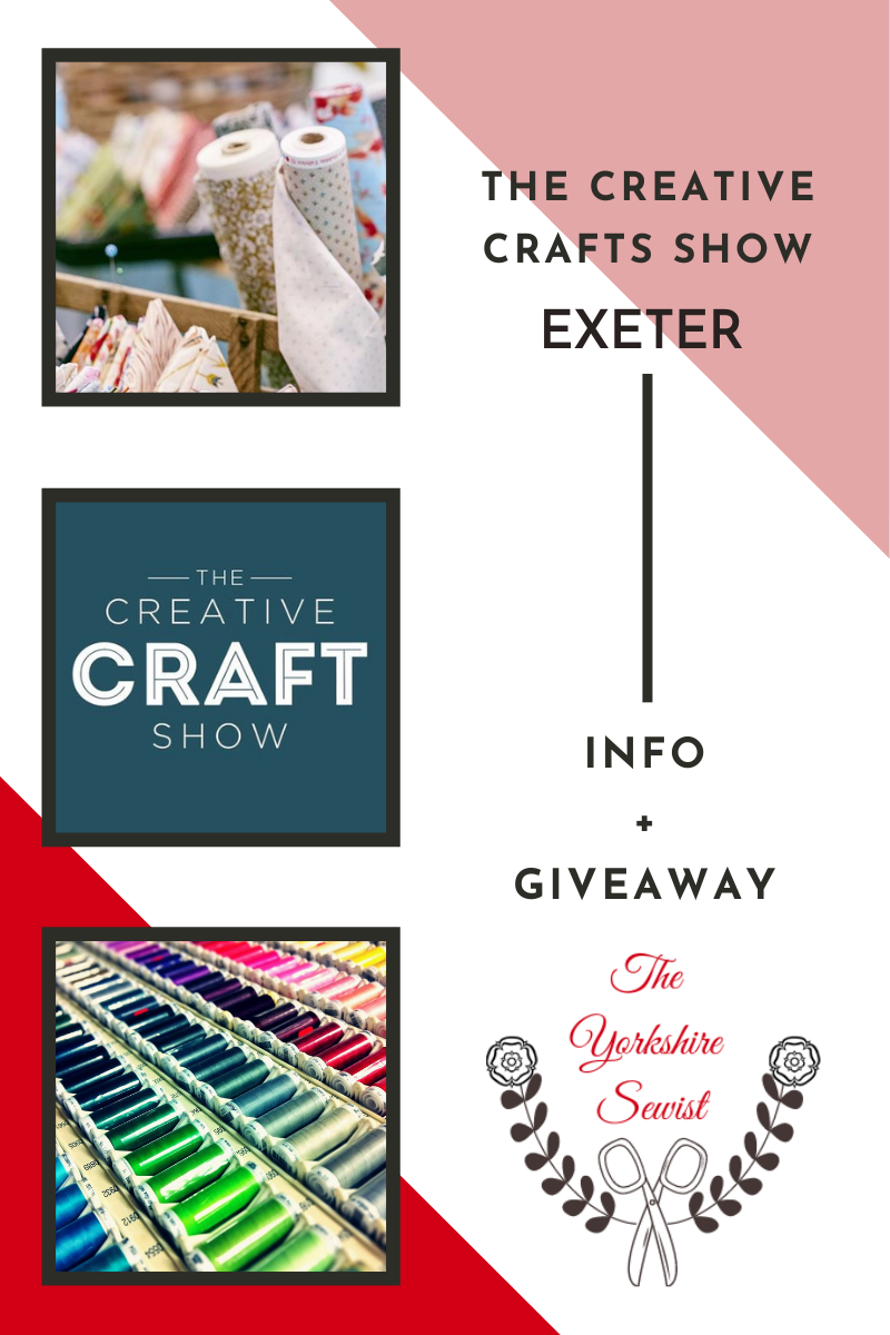 Blog banner showing The Creative Show Exeter Info and Giveaway with various craft pictures and The Yorkshire Sewist Logo